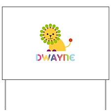 Dwayne Loves Lions Yard Sign