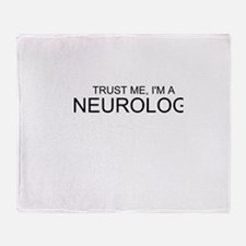 Trust Me, Im A Neurologist Throw Blanket