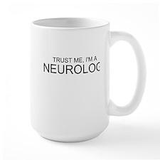 Trust Me, Im A Neurologist Mug