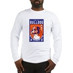 Obey the English Bulldog! Long Sleeve T