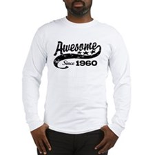Awesome Since 1960 Long Sleeve T-Shirt