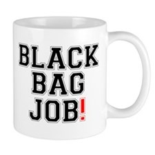 BLACK BAG JOB! Small Small Mug