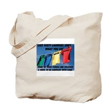 Like Dirty Laundry, Sort What You Say Tote Bag