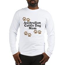 Australian Cattle Dog Mom Long Sleeve T-Shirt
