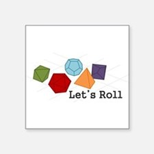 "Let's Roll Square Sticker 3"" x 3"""