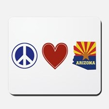 Peace Love Arizona Mousepad