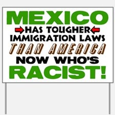 """Now Who's Racist?"" Yard Sign"