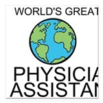 Worlds Greatest Physician Assistant Square Car Mag