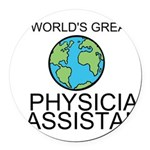Worlds Greatest Physician Assistant Round Car Magn
