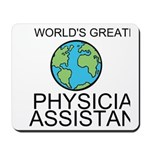 Worlds Greatest Physician Assistant Mousepad