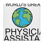Worlds Greatest Physician Assistant Tile Coaster