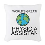 Worlds Greatest Physician Assistant Woven Throw Pi