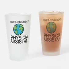Worlds Greatest Physician Assistant Drinking Glass