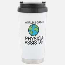 Worlds Greatest Physician Assistant Travel Mug