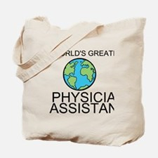 Worlds Greatest Physician Assistant Tote Bag
