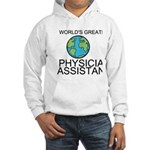 Worlds Greatest Physician Assistant Hoodie