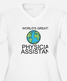 Worlds Greatest Physician Assistant Plus Size T-Sh