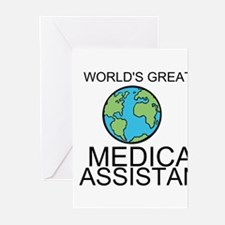 Worlds Greatest Medical Assistant Greeting Cards (
