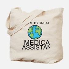 Worlds Greatest Medical Assistant Tote Bag