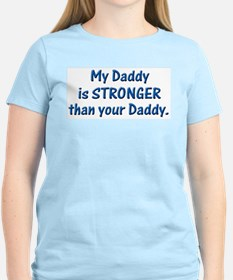 MY DADDY IS STRONGER Kids T-Shirt