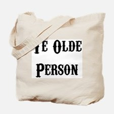 Ye Olde Person Funny Birthday Tote Bag