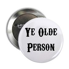 Ye Olde Person Funny Birthday Button