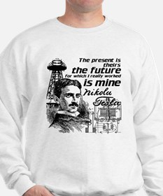 The Future Is Teslas Sweatshirt
