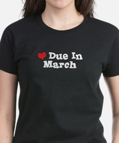 Due In March Tee