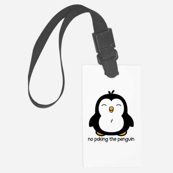 No Poking The Penguin Large Luggage Tag