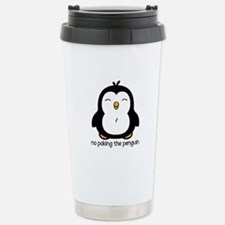 No Poking The Penguin Stainless Steel Travel Mug