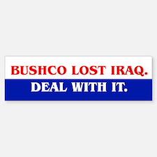 BUSHCO LOST IRAQ Bumper Bumper Bumper Sticker