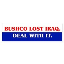 BUSHCO LOST IRAQ Bumper Bumper Sticker
