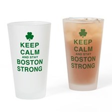 Keep Calm and Boston Strong Drinking Glass