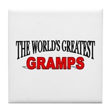 """The World's Greatest Gramps"" Tile Coaster"
