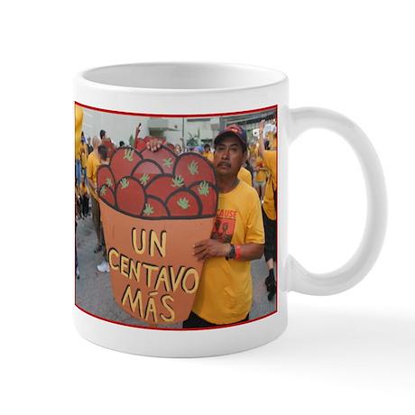 UN CENTAVO MAS Mug