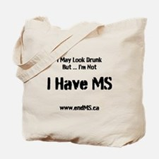 I'm Not Drunk... Tote Bag