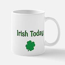Irish Today with Shamrock Mug