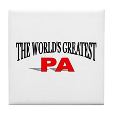 """""""The World's Greatest Pa"""" Tile Coaster"""