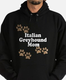 Italian Greyhound Mom Hoodie