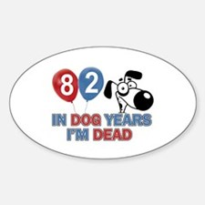 Funny 82 year old gift ideas Decal