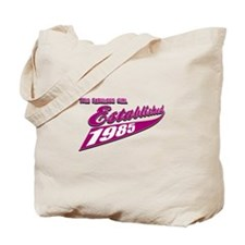 Established in 1985 birthday designs Tote Bag