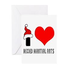 I Love Mixed Martial Arts Greeting Card
