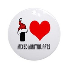 I Love Mixed Martial Arts Ornament (Round)