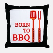 Born To BBQ Throw Pillow