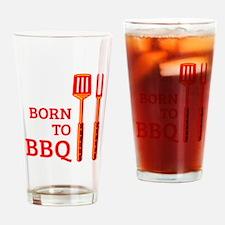 Born To BBQ Drinking Glass
