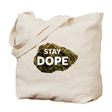 STAY DOPE Tote Bag