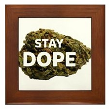STAY DOPE Framed Tile