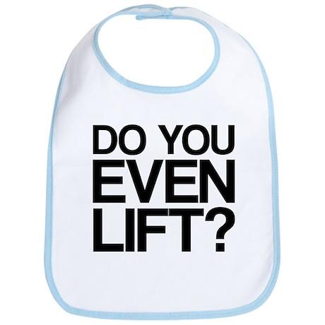 Do You Even Lift Bro Bib