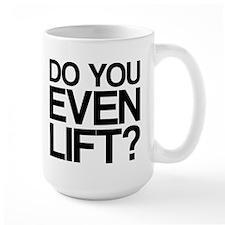 Do You Even Lift Bro Mug