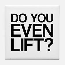 Do You Even Lift Bro Tile Coaster